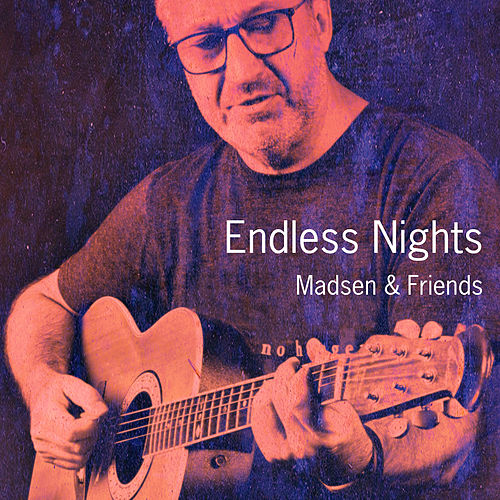 Endless Nights von Madsen
