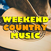 Weekend Country Music von Various Artists