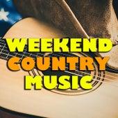 Weekend Country Music de Various Artists