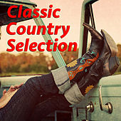 Classic Country Selection de Various Artists