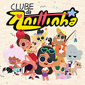 Clube da Anittinha (Músicas da série de TV original) de Anittinha