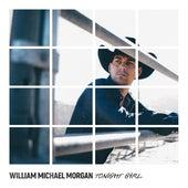 Tonight Girl by William Michael Morgan