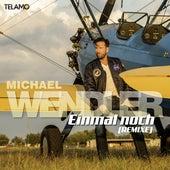 Einmal noch (Remixe) von Michael Wendler