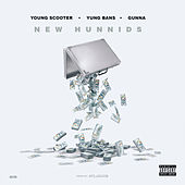 New Hunnids (feat. Yung Bans & Gunna) von Young Scooter