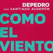 Como el viento (feat. Santiago Auserón) (En Estudio Uno) de DePedro