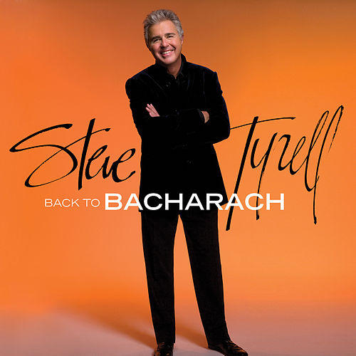 Back to Bacharach (Expanded Edition) by Steve Tyrell