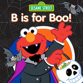 B Is for Boo! by Various Artists