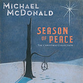 Season of Peace: The Christmas Collection by Michael McDonald