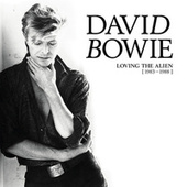 Loving The Alien (1983 - 1988) von David Bowie