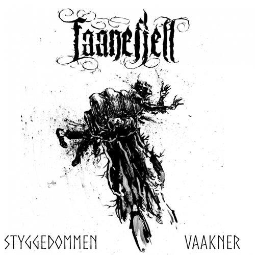 Styggedommen Vaakner by Faanefjell