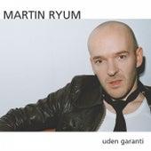 Uden Garanti by Martin Ryum