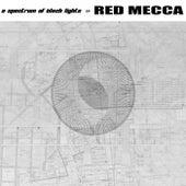 A Spectrum of Black Lights de Red Mecca