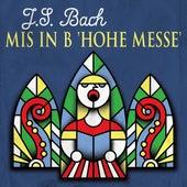 J.S. Bach Mis in b 'hohe messe' van Various Artists