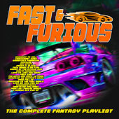 Fast and Furious - The Complete Fantasy Playlist de Various Artists