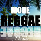 More Reggae Music de Various Artists