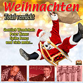 Weihnachten total verrückt …! by Various Artists