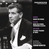 Barber: Adagio for Strings, Op. 11 - Bartók: Music for Strings, Percussion and Celesta, Sz. 106 - Ben-Haim: The Sweet Psalmist of Istrael by Leonard Bernstein