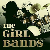 The Girl Bands by Various Artists