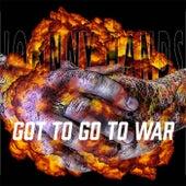 Got To Go To War von Johnny Hands
