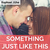 Something Just Like This (Piano Version) de Raphael Jühe
