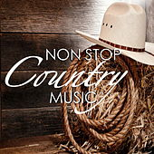Non Stop Country Music by Various Artists