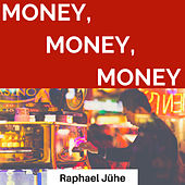 Money Money Money (Piano Version) de Raphael Jühe