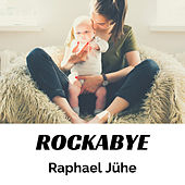 Rockabye (Piano Version) von Raphael Jühe