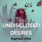 Undisclosed Desires (Piano Version) de Raphael Jühe