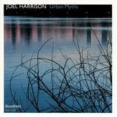 Urban Myths di Joel Harrison Octet