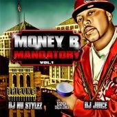 Mandatory, Vol. 1 by Money B