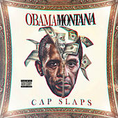 Obama Montana von Cap Slaps
