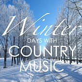 Winter Days With Country Music von Various Artists