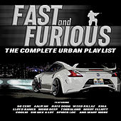 Fast and Furious - The Complete Urban Playlist von Various Artists