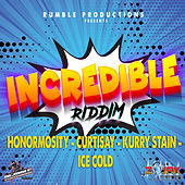 Incredible Riddim by Various Artists