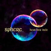 Sphere van Heather Dale
