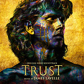 Trust (Original Series Soundtrack) von Various Artists