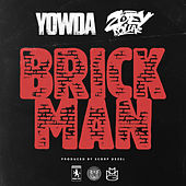 Brick Man (feat. Zoey Dollaz) by Yowda