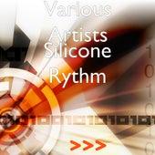Silicone Rythm de Various Artists