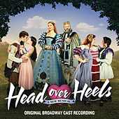 Head Over Heels (Original Broadway Cast Recording) de Original Broadway Cast of Head Over Heels