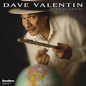 World on a String de Dave Valentin