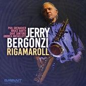 Rigamaroll de Jerry Bergonzi