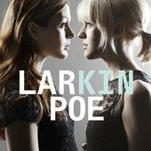 Kin by Larkin Poe
