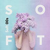 Soft 00s de Various Artists