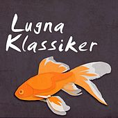 Lugna Klassiker by Various Artists