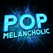 Pop Melancholic de Various Artists
