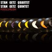 Fools Rush von Stan Getz