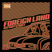Foreign Lands by Riff Raff