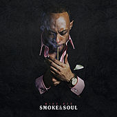 Smoke & Soul by Mike Red