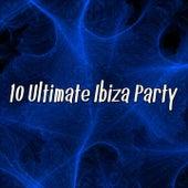 10 Ultimate Ibiza Party by Workout Buddy