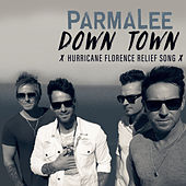 Down Town (Hurricane Florence Relief Song) von Parmalee